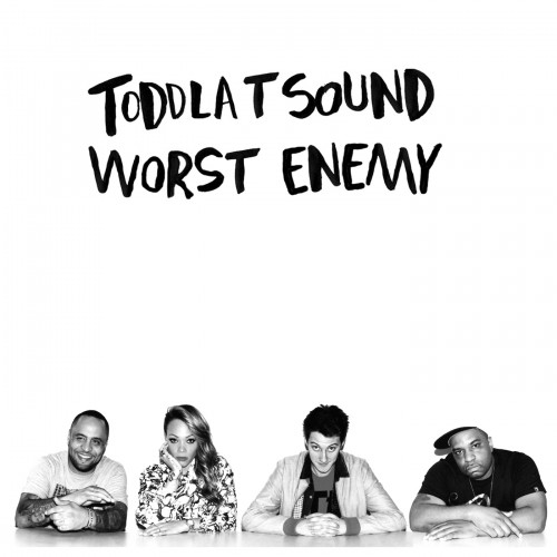 Worst Enemy - Toddla T Sound